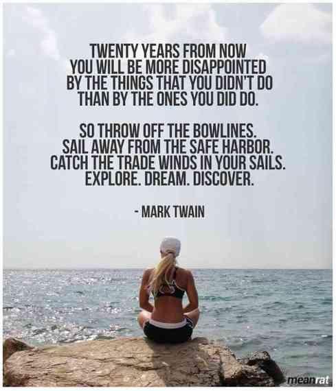 no regret quote Mark Twain