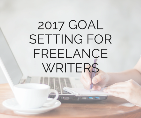 2016-12-31-1483177792-8749651-GOALSETTINGFORFREELANCEWRITERS.png