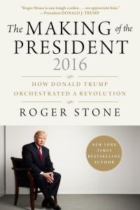 2017-01-16-1484609334-96428-RogerStone.Small.MakingofthePresident2016.9781510726925frontcover.jpg