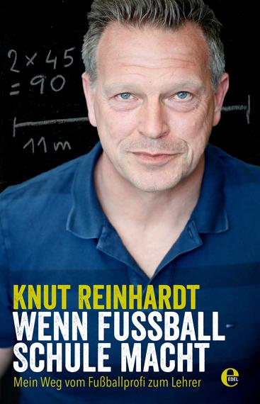 2017-09-10-1505056341-6340516-WennFuballSchulemacht_KnutReinhardt_EdelBooks_Cover_300dpi.jpg