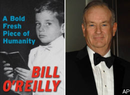 A Bold Fresh Piece of Humanity by Bill O'Reilly (2008, Hardcover)